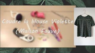 Tuto Couture/sewing Tutorial/sew Along : Pas à Pas De La Blouse Violette (Maison Fauve)