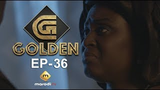 Série - GOLDEN - Episode 36 - VOSTFR