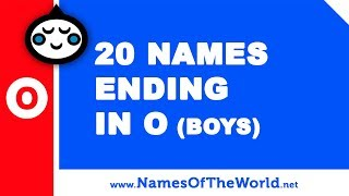 20 boy names ending in O - the best baby names - www.namesoftheworld.net