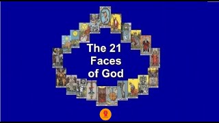 The 21 Faces Of God   (long Form Version)