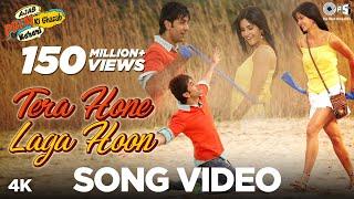 Tera Hone Laga Hoon - Video Song | Ajab Prem Ki Ghazab Kahani | Ranbir, Katrina | Atif Aslam