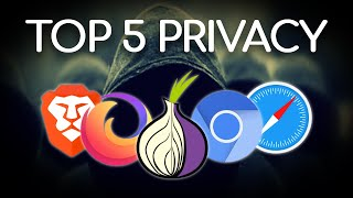 Top 5 BEST Browsers For Privacy