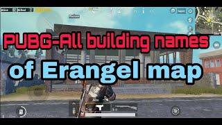 PUBG-All building names of Erangel map