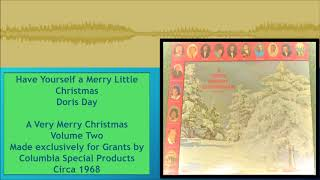Have Yourself a Merry Little Christmas --Doris Day