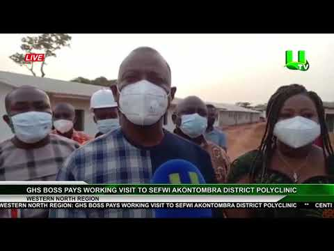 GHS Boss Pays Working Visit To Sefwi Akontombra District Polyclinic