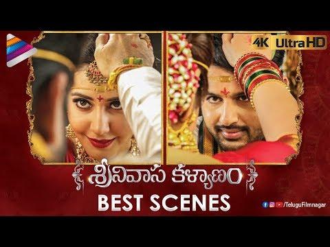 Srinivasa Kalyanam BEST SCENES 4K   Nithiin   Raashi Khanna   Srinivasa Kalyanam 2018 Telugu Movie