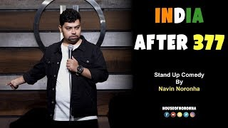 India After 377 | Stand-up Comedy by Navin Noronha