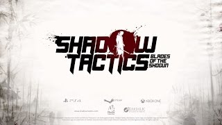 VideoImage2 Shadow Tactics: Blades of the Shogun