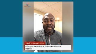 Lifestyle Medicine: A Balanced View Of Health
