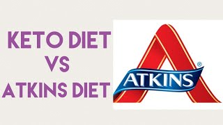 ATKINS VS KETO | Which is better?