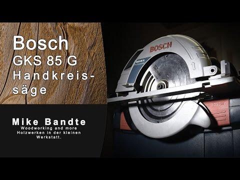 Bosch GKS 85 G Handkreissäge kurz vorgestellt