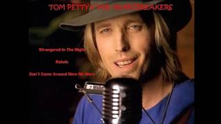 TOM PETTY - Strangered In The Night (3 song bootleg)
