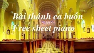 Bài Thánh Ca Buồn - Free sheet Piano( Bài nhạc giáng sinh hay nhưng buồn da diết)