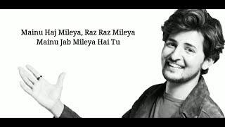 (Lyrics): Tu Mileya - Darshan Raval