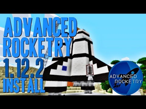 ADVANCED ROCKETRY MOD 1.12.2 minecraft - how to download and install Advanced Rocketry 1.12.2