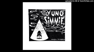 Yung Simmie - When Im Bored Prod By YungIceyBeats