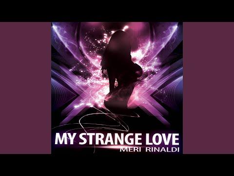My Strange Love (English Version)