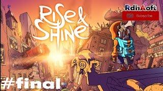 Walkthrough PC Game Rise & Shine Final Level Gameplay