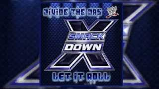"WWE:SmackDown Theme ""Let It Roll"" Feat.Divide The Day 2010"