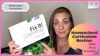 Homeschool Curriculum Review IEW Fix It Grammar 2019 - 2020