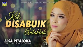 Download lagu Elsa Pitaloka Kok Disabuik Antahlah Mp3