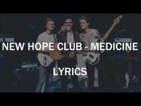 mp4 Medicine Lirik New Hope Club, download Medicine Lirik New Hope Club video klip Medicine Lirik New Hope Club