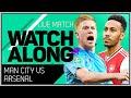 Man City vs Arsenal With Mark Goldbridge LIVE