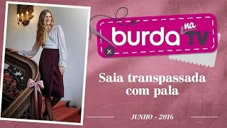 Burda na TV 94 – Saia com pala