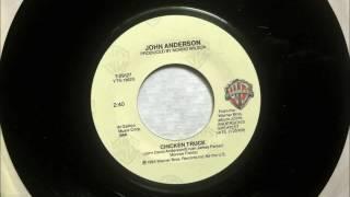 Chicken Truck , John Anderson , 1984 Vinyl 45RPM