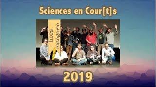 Représentation (quasi)-complète de la soirée de diffusion Sciences en Cour[t]s 2019