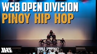 PINOY HIP HOP | OPEN DIVISION | WORLD SUPREMACY BATTLEGROUNDS 2015