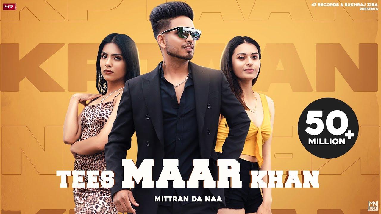 TEES MAAR KHAN Lyrics Mittran Da Naa by KPTAAN | Latest Punjabi Songs 2021| New Punjabi Songs 2021 | | Kptaan Lyrics