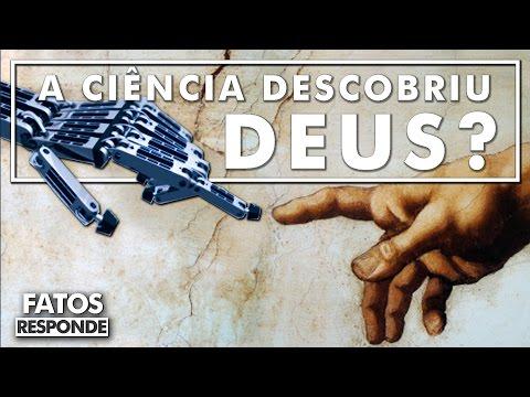 A existência de Deus foi comprovada pela ciência?