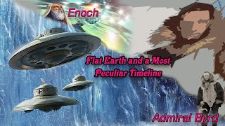Enoch, Nimrod, Admiral Byrd, Flat Earth and a Most Peculiar Timeline