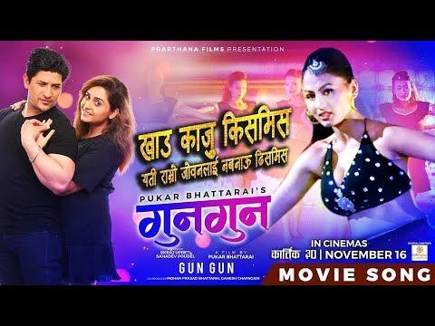 Kajju Kismis | Nepali Movie Gun Gun Song