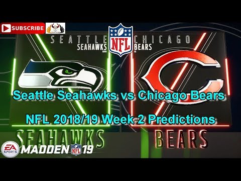 Seattle Seahawks vs Chicago Bears | NFL 2018-19 Week 2 | Predictions Madden 19