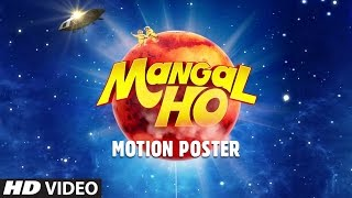 Mangal Ho - Motion Poster