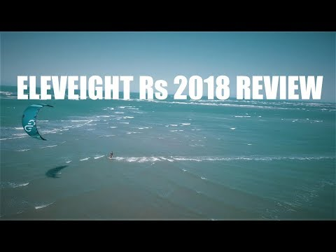 Eleveight Rs 2018 Review by One Launch Kiteboarding
