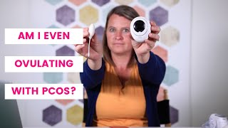 How do you know if you are ovulating with PCOS?  Ovulation tracking | fertility charting