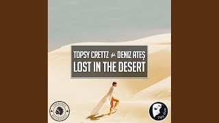 Lost In The Desert (Extended Mix)