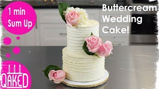 How To Make A Rustic Buttercream Wedding Cake With Real Flowers | Timelapse | Wedding/Party Ideas