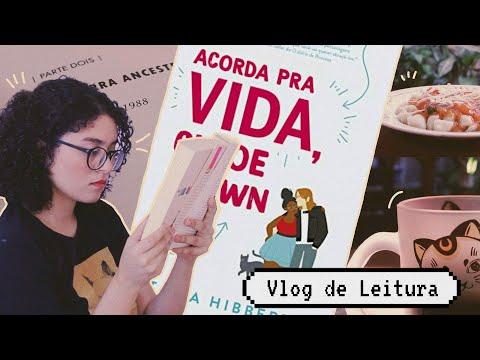 vlog de leitura // lendo acorda pra vida, chloe brown e um livro que deve virar favorito  �