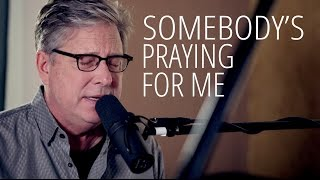 Don Moen - Somebody's Praying For Me | Acoustic Worship Sessions