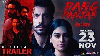 Rang Panjab - Trailer | Deep Sidhu | Reena Rai | Kartar Cheema | Punjabi Movie 2018 | 23 Nov 2018