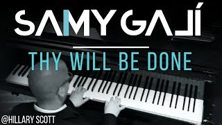 Hillary Scott & The Scott Family (Lady Antebellum) - Thy Will Be Done (Solo Piano Cover) Samy Galí