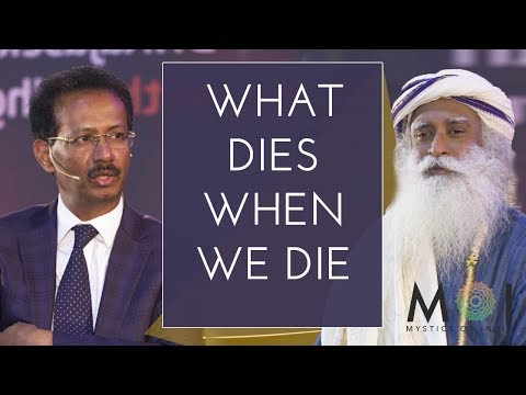 How Life Leaves The Body After Death In Detail By Sadhguru | Mystics of India #MOI | 2018