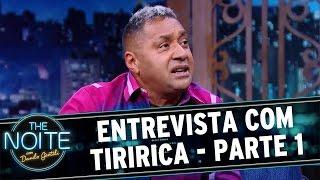 The Noite (30/06/16) - Entrevista Com Tiririca - Parte 1