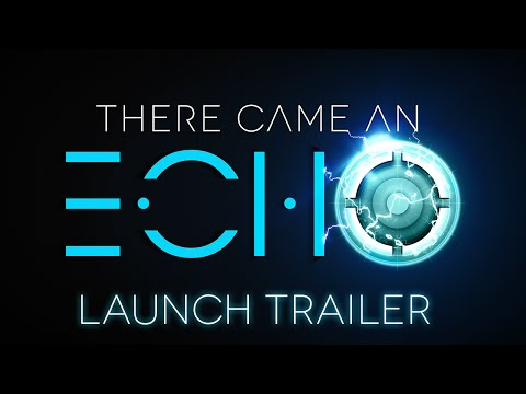There Came an Echo Launch Trailer thumbnail