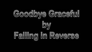 Falling in Reverse - Goodbye Graceful (Traducido al español)