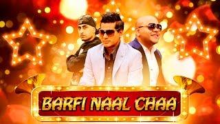 Barfi Naal Chaa  G Sharmila